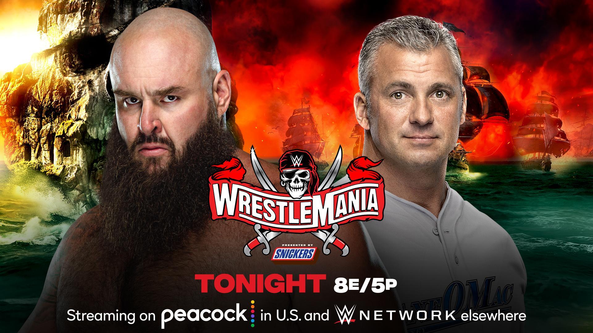 WrestleMania 37. Braun Strowman vs. Shane McMahon