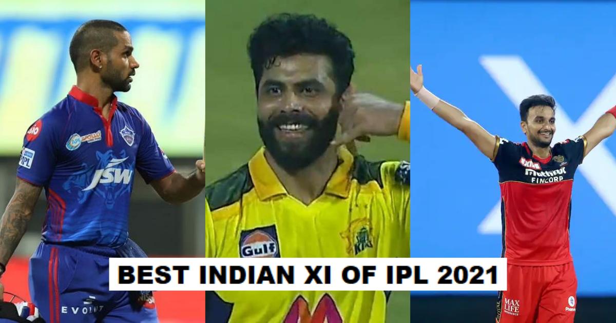 Best Indian XI Of IPL 2021