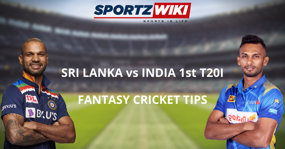 Sri Lanka vs India Dream11 Prediction, Fantasy Cricket Tips, Playing XI, Pitch Report, and Injury Update of 1st T20I match.