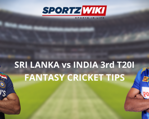 Sri Lanka vs India Dream11 Prediction Fantasy Cricket Tips Dream11 Team