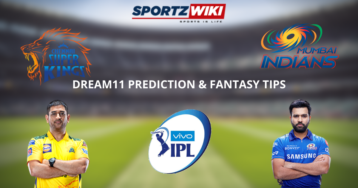 IPL 2021 CSK vs MI Dream11 Prediction, Fantasy Cricket Tips, Dream11 Team