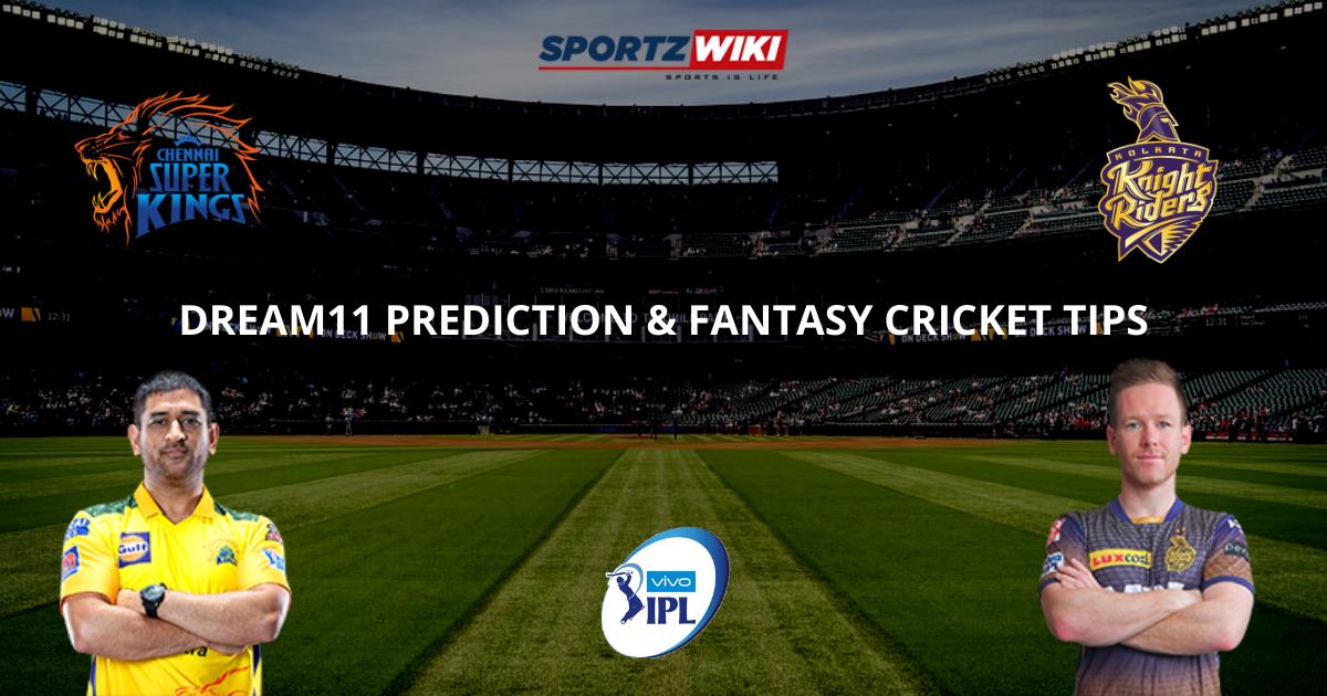 CSK vs KKR Dream11 Prediction, Fantasy Cricket Tips, Dream11 Team- IPL 2021 Final